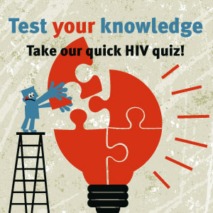 test your knowledge with our hiv quiz
